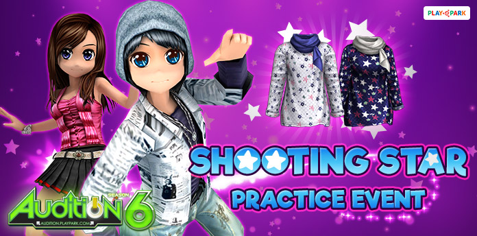 [AUDITION] Shooting Star Practice Event