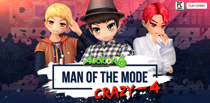 [AUDITION] MAN OF THE MODE ( Crazy - 4 )