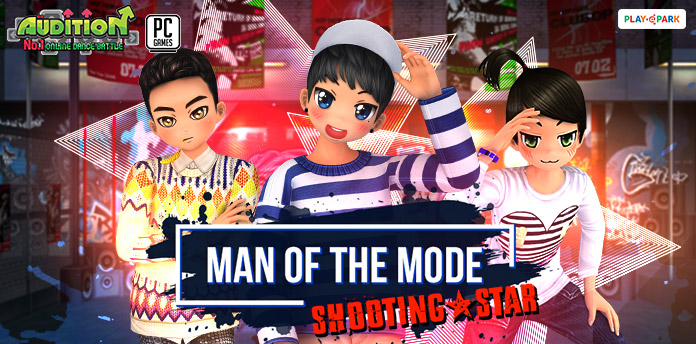 [AUDITION] MAN OF THE MODE ( SHOOTING - STAR )