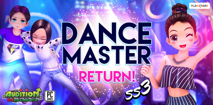 [AUDITION] DANCE MASTER RETURN ! (Season 3)