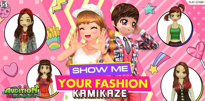 AUDITION SHOW ME YOUR FASHION (THEME ศิลปิน KAMIKAZE)