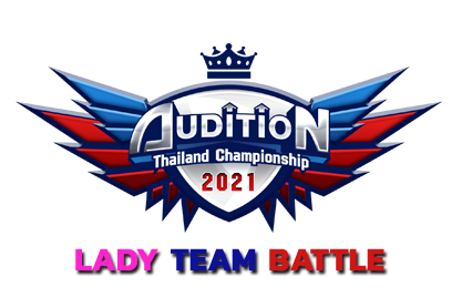 AUDITION THAILAND CHAMPIONSHIP 2021 : Lady Team Battle