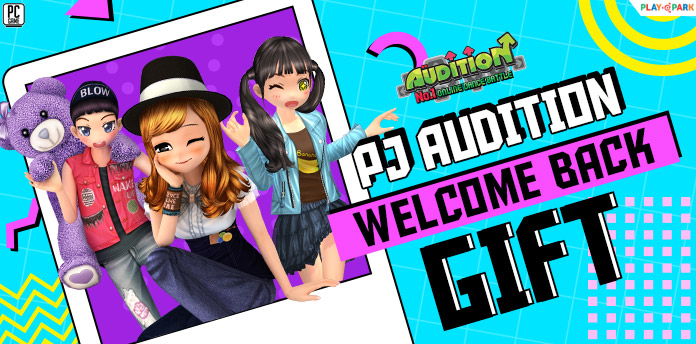 [AUDITION] PJ Welcome Back Gift  2021
